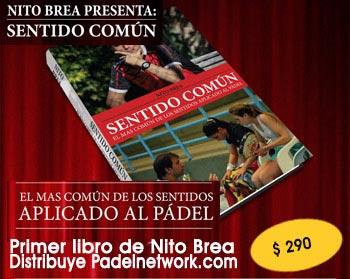 El primer libro de Nito Brea ya esta en Padelnetwork.com